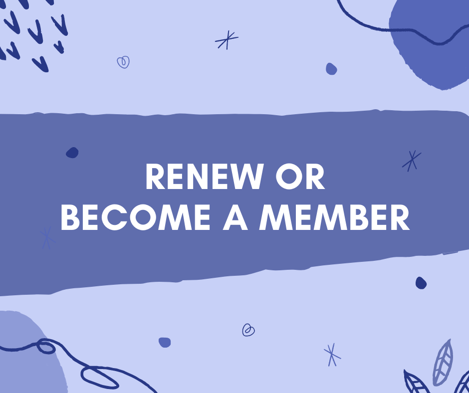 RENEW OR BECOME A MEMBER